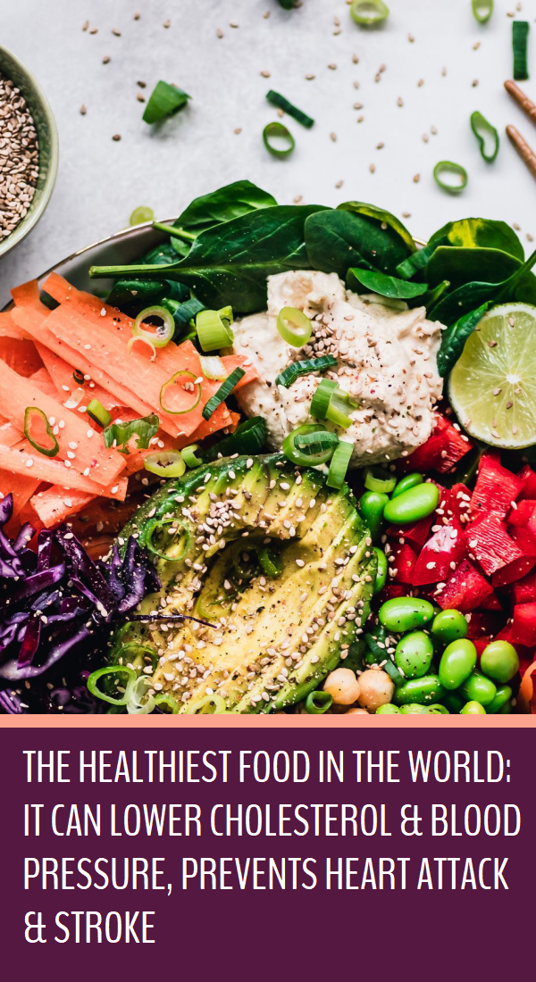 The Healthiest Food In The World It Can Lower Cholesterol