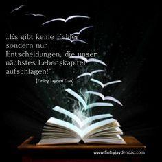 Es gibt keine Fehler, nur Entscheidungen, die das nächste Kapitel Deines Lebens aufschlagen! Titel: Fehler Text und geistiges Eigentum: Finley Jayden Dao, Bildquelle: iStockphoto web: www.finleyjaydendao (at) com #finleyjaydendao #zitat #zitate #buch #lebensbuch