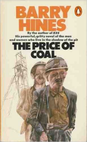 The Price of Coal: Amazon.co.uk: Barry Hines: 9780140059014: Books