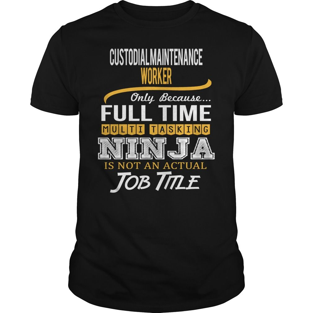 Awesome Tee For Custodial Maintenance Worker T-Shirts, Hoodies. ADD TO CART ==►…