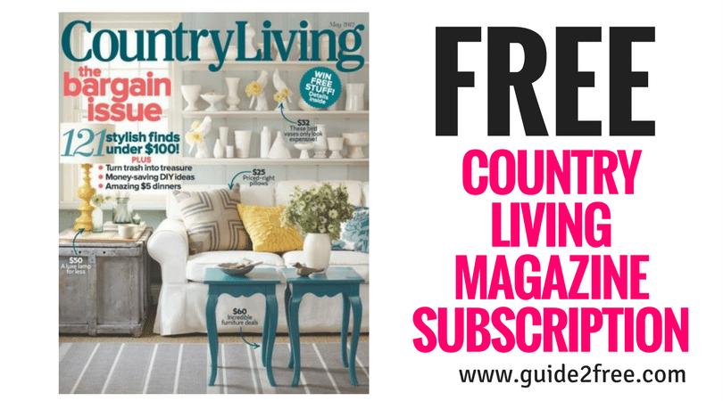 Get A Free Country Living Magazine Subscription No Bills No