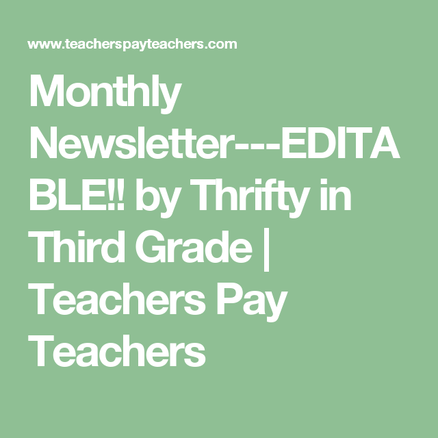 Monthly NewsletterEditable By Thrifty In Third Grade