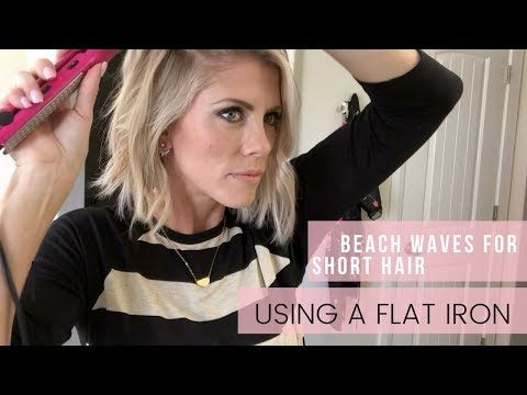Easy - Fast Beach Waves for short Hair | Using a Flat Iron - YouTube #flatironwaves