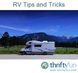 RV Travel Tips and Tricks