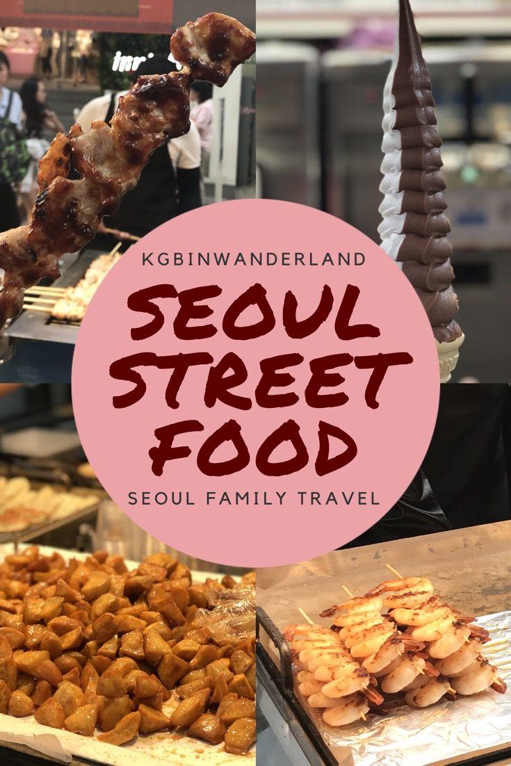 Seoul Travel Myeongdong Street Food Foodie Travel Street Food Food