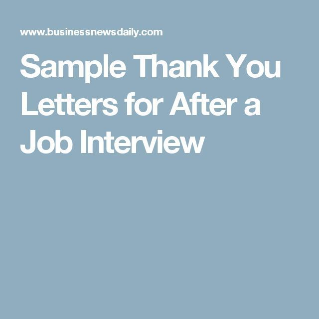 Sample Thank You Letters For After A Job Interview  Career Advice