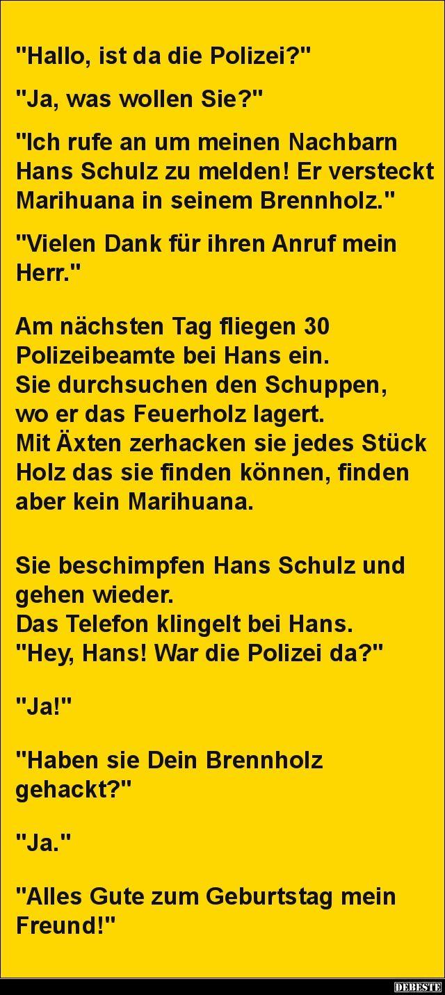 Hallo, ist da die Polizei?.. Ja, was wollen Sie?   Lustige ...