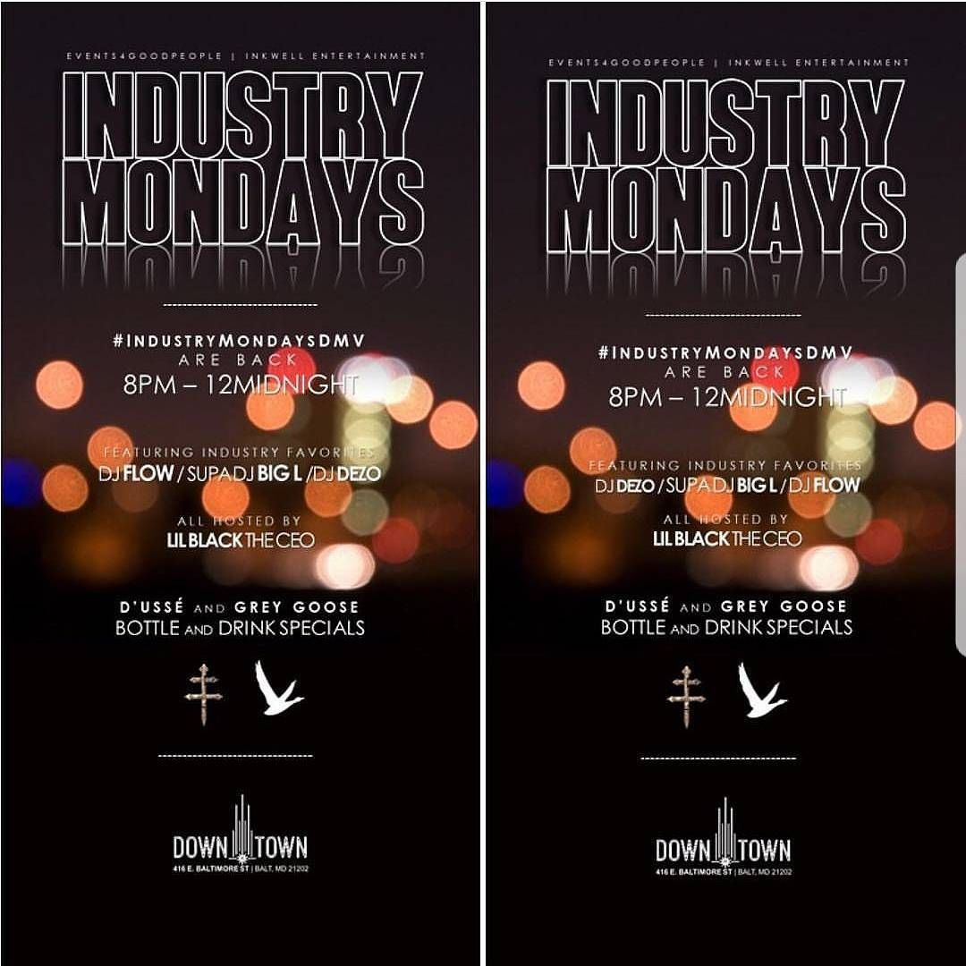 IndustryMondays #ClubDowntown The Return Of Industry Mondays
