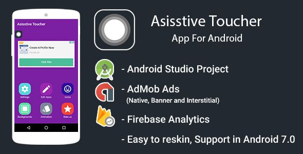 Assistive Touch app for android with Admob Ads + Google Analytics +