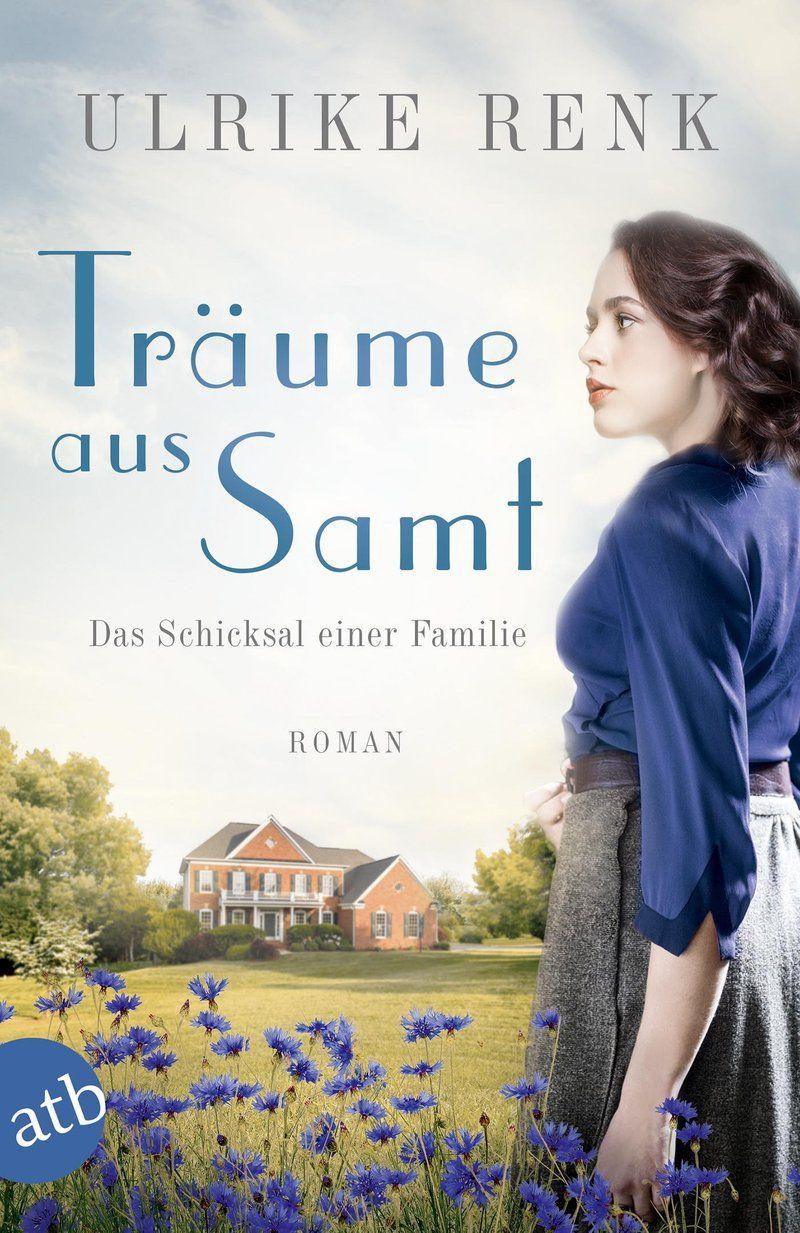 Traume Aus Samt Das Schicksal Einer Familie Bd 4 Ebook Weltbild De Schicksal Bucher Historische Romane