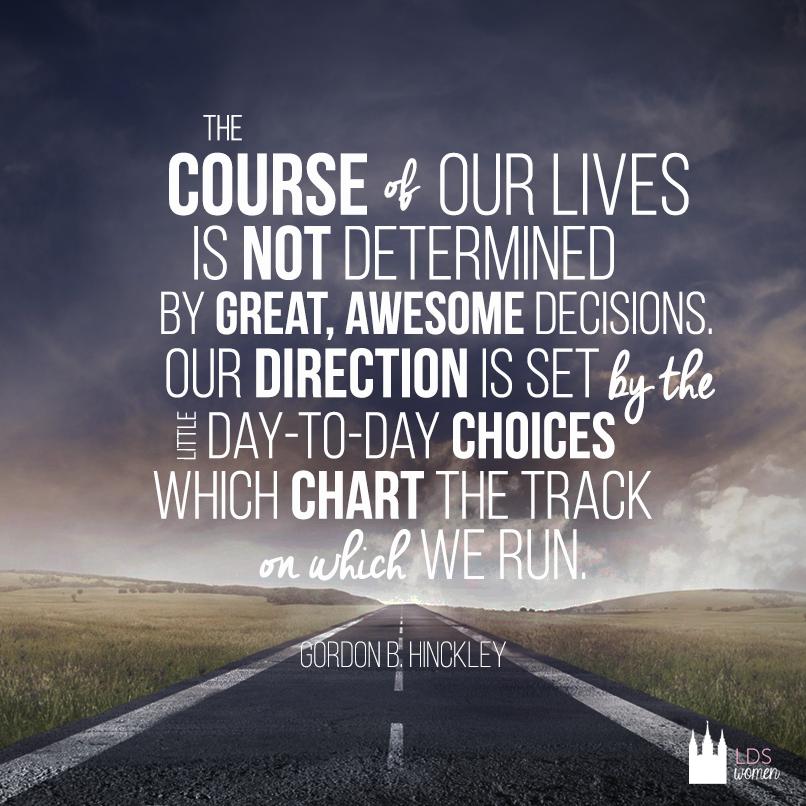choices shape our life