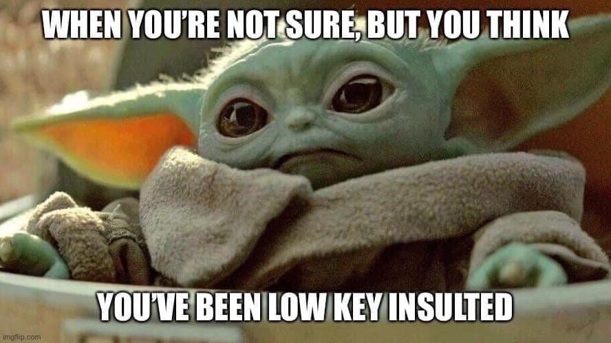 Pin By Gwendolyn Ferguson On Baby Yoda Yoda Meme Yoda Memes