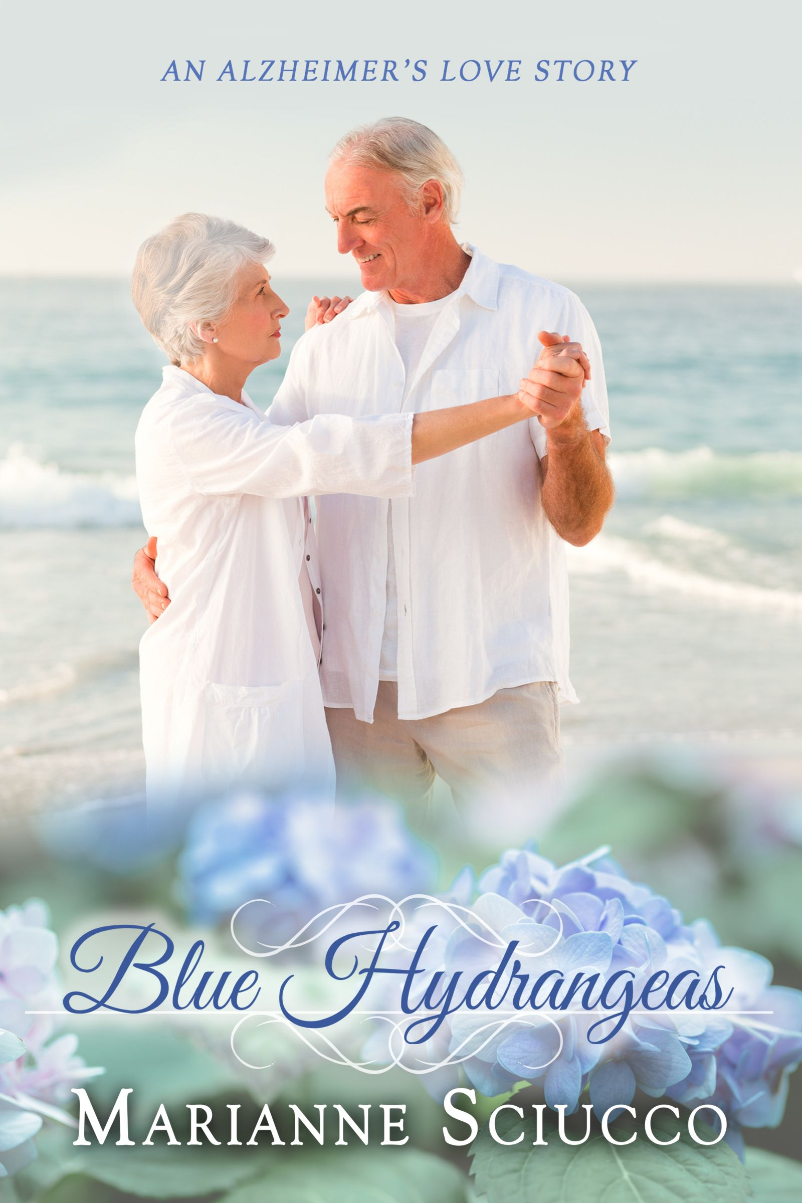 Read the #excerpt from author Marianne Sciucco's Alzheimer's love story, BLUE HYDRANGEAS