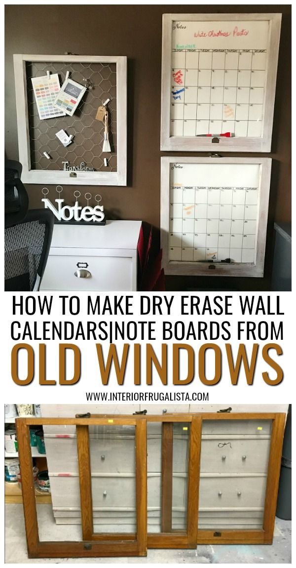 How To Make Dry Erase Wall Calendars With Old Windows Windows up