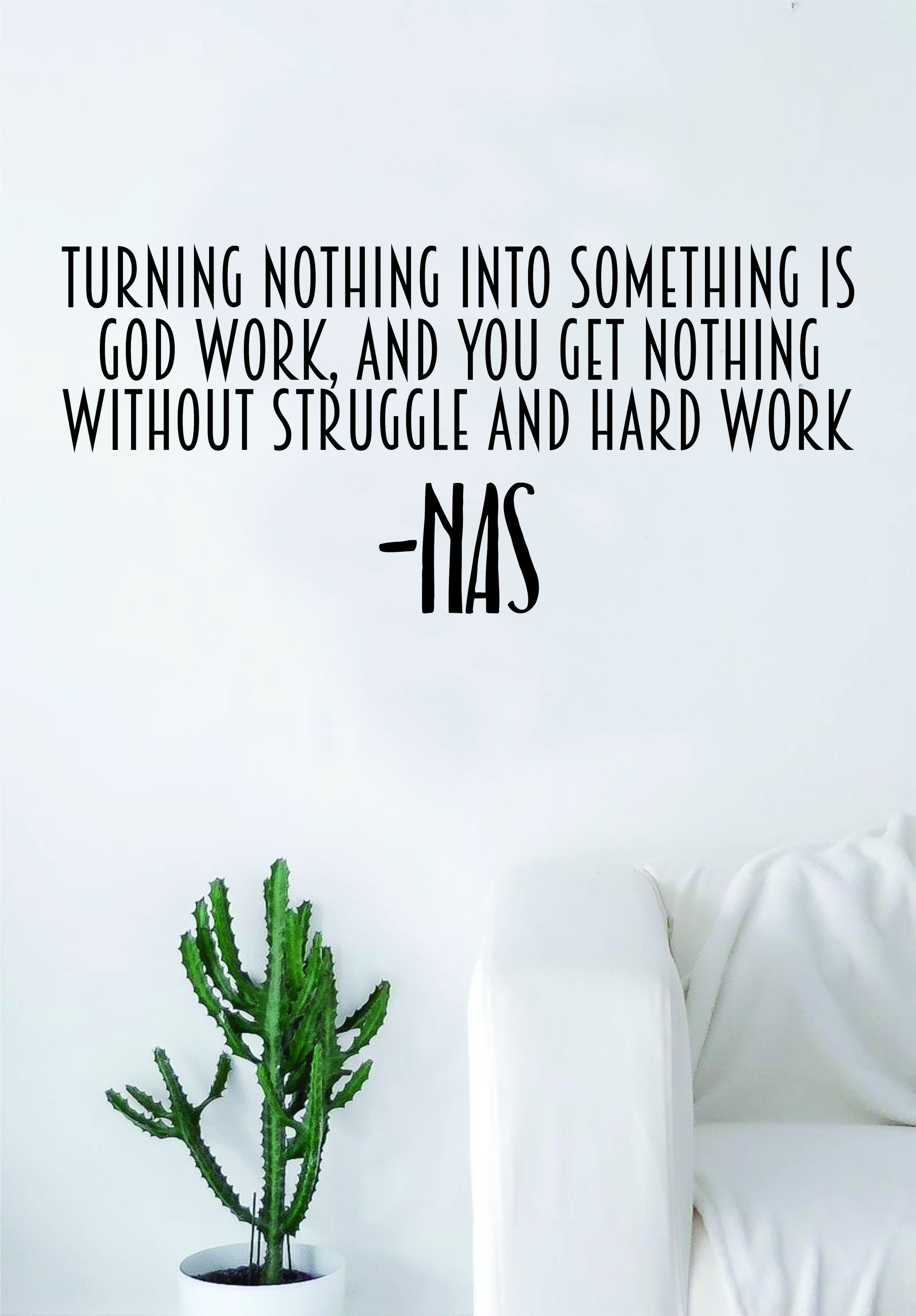 Turning Nothing Into Something Quote Wall Decal Sticker Room Art