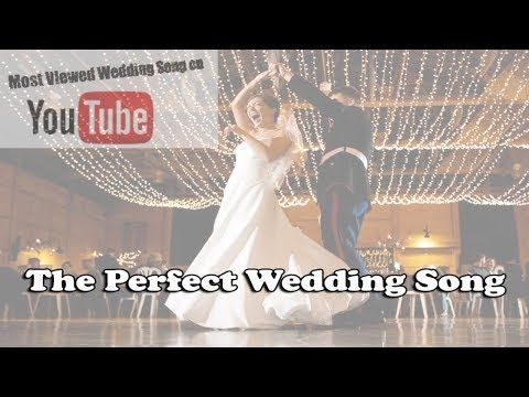 Top 100 Beautiful Wedding Songs Youtube Tony In 2019