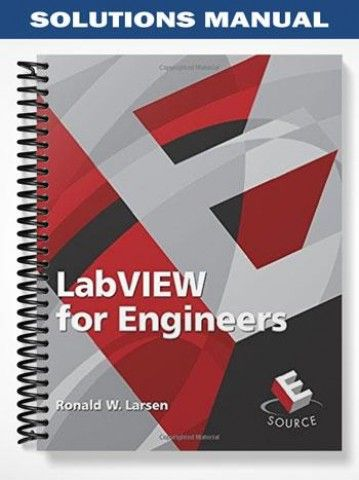 solutions manual for labview for engineers 1st edition by ronald rh pinterest com Textbook Solution Manuals labview for engineers solution manual