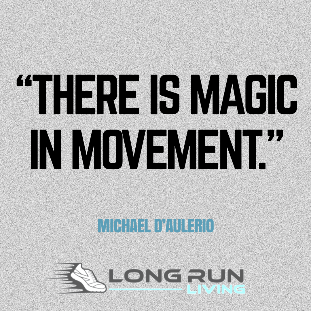 Movement Quotes There Is Magic In Movement  Running Quotes   Quotes For Runners