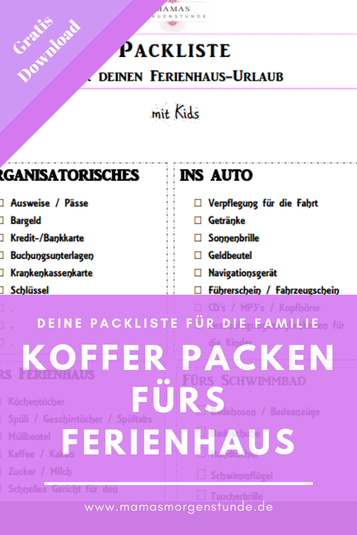 Deine Packliste Fur Den Familien Urlaub Im Ferienhaus Mamas Morgenstunde Packliste Urlaub Ferienhaus Ferien