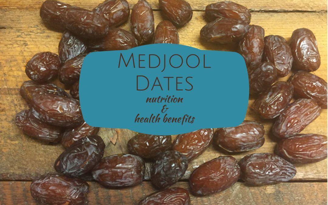 Healthy Benefits Of Dates - Organic Medjool Dates