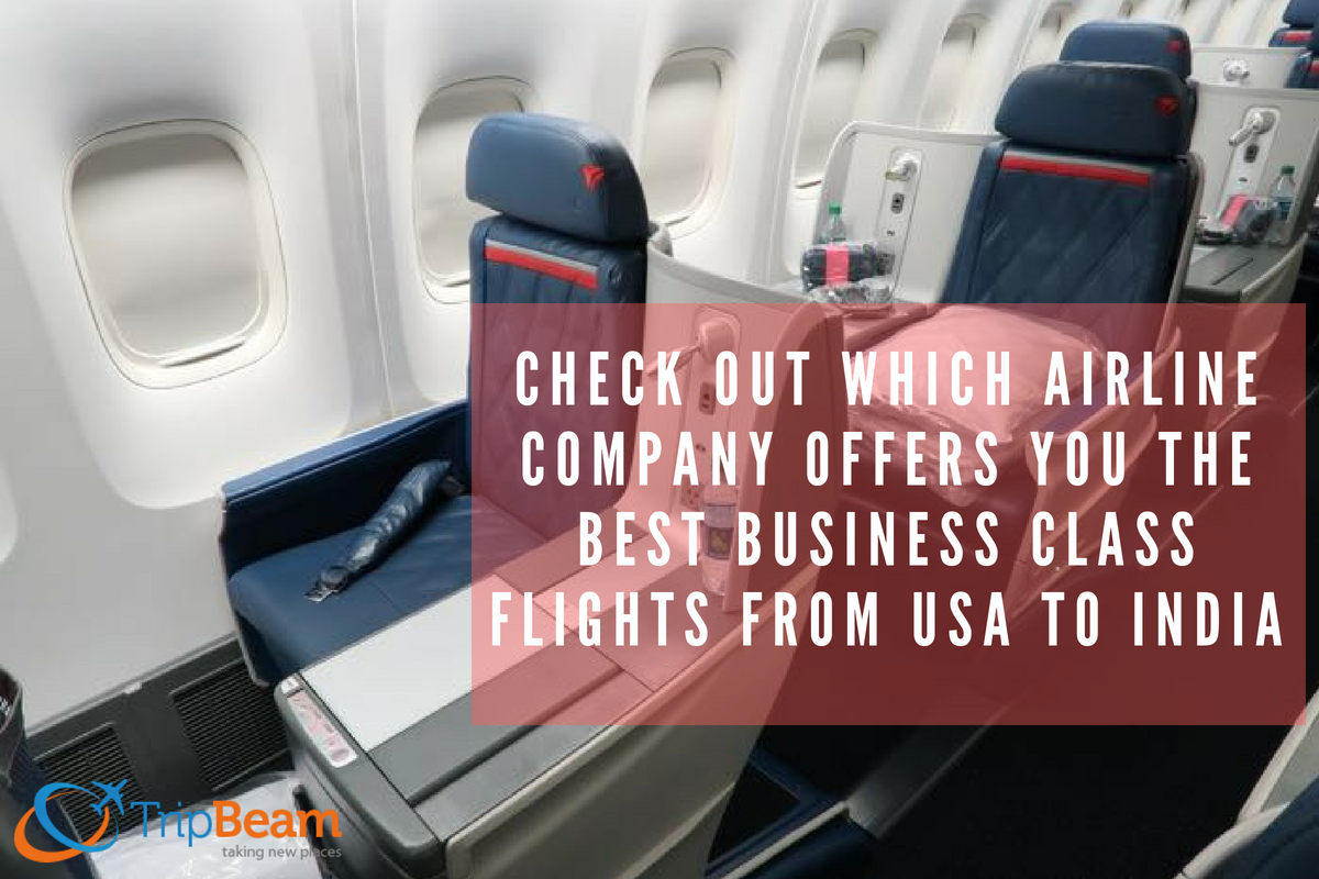 Check Out Which Airline Offers You The Best Business Class Flights