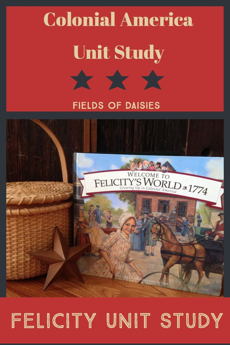 Photo of Felicity- Colonial America Unit Study