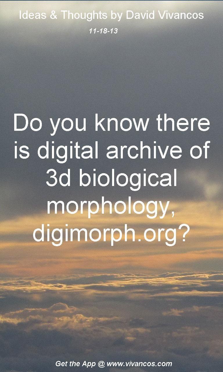 November 18th 2013,  http://www.youtube.com/watch?v=NPeQsDsiJcU digimorph.org