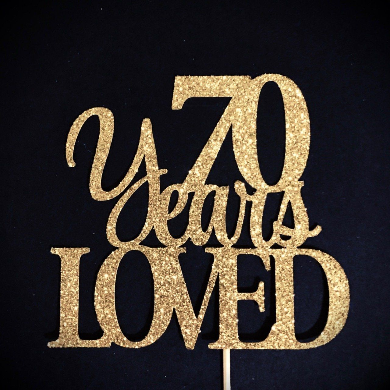 70 Years Loved Cake Topper 70 Cake Topper 70th Anniversary Cake