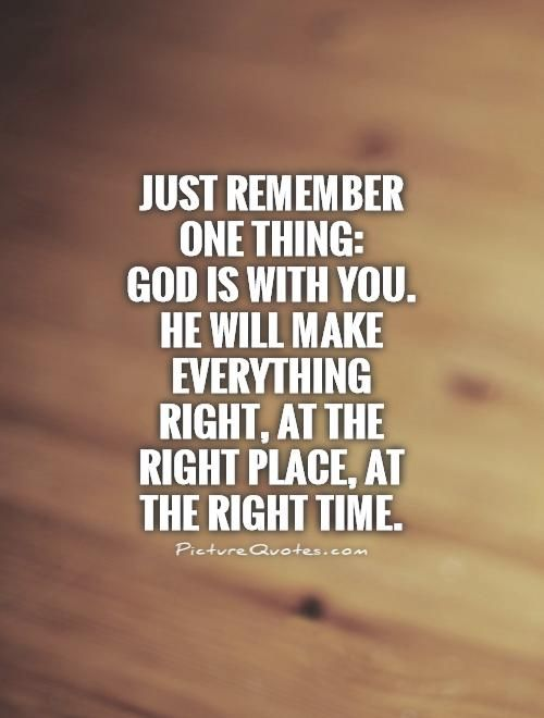 god will answer at just the right time quotes about god quotes