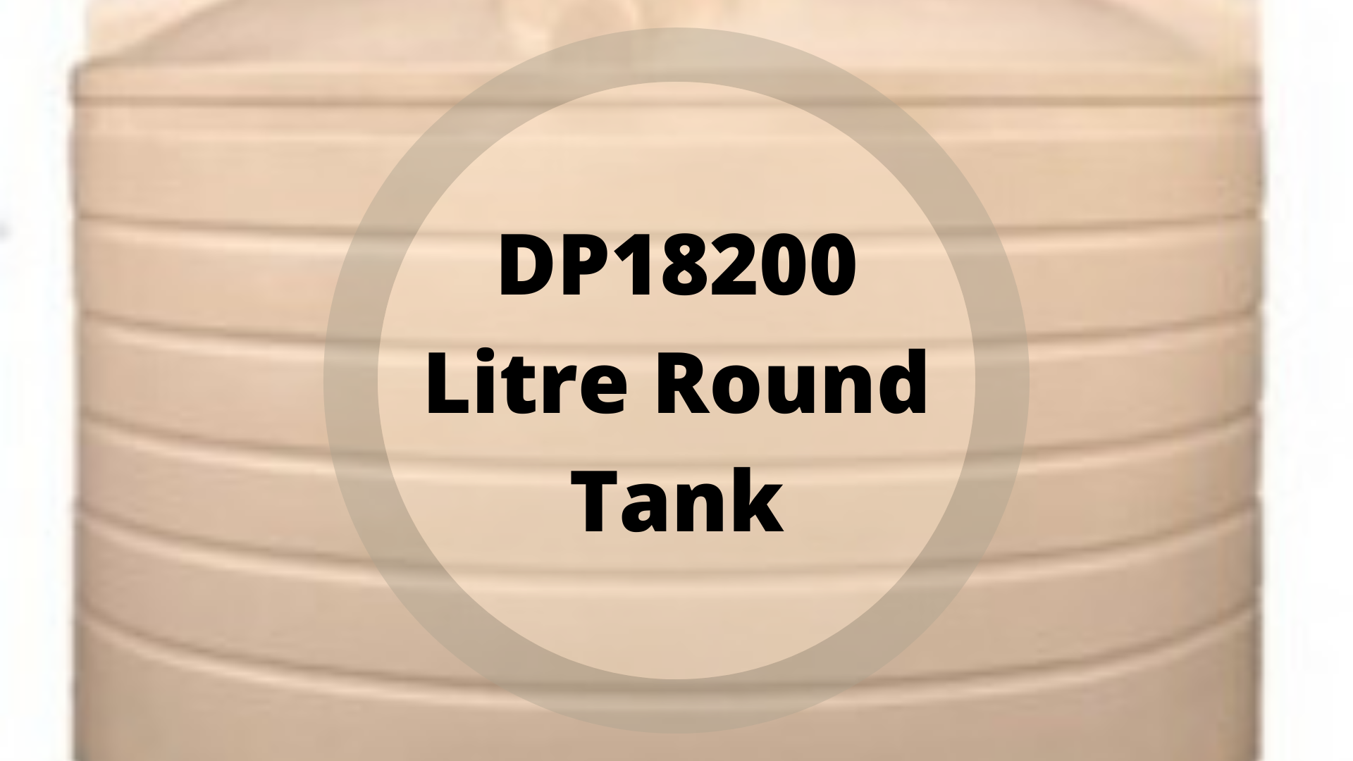 Dp18200 Litre Round Tank In 2020 Water Tank Water Storage Tank