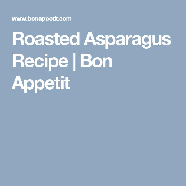 Roasted Asparagus Recipe | Bon Appetit