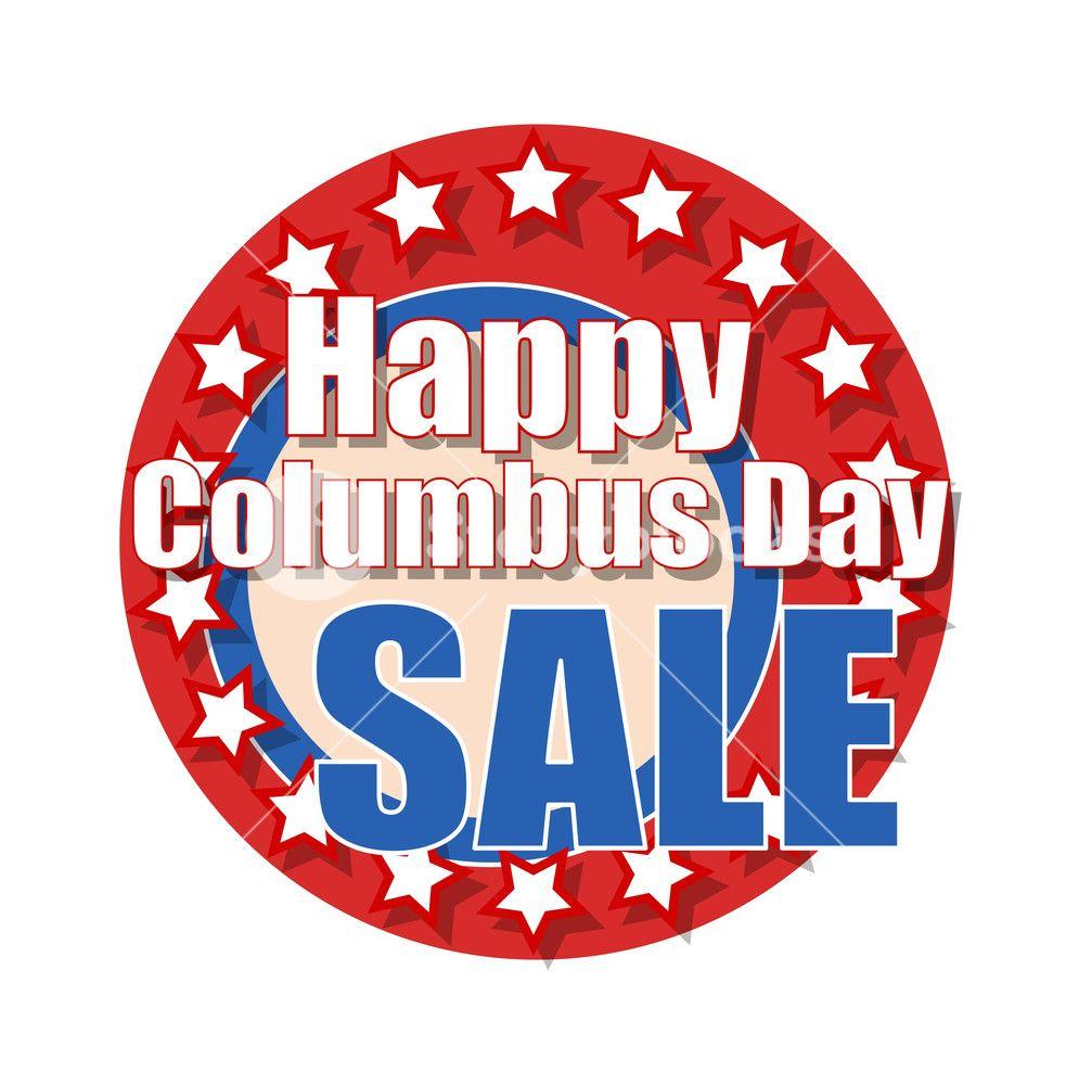 Happy Columbus Day Pictures Happy Columbus Day Columbus Day Columbus Day Sale