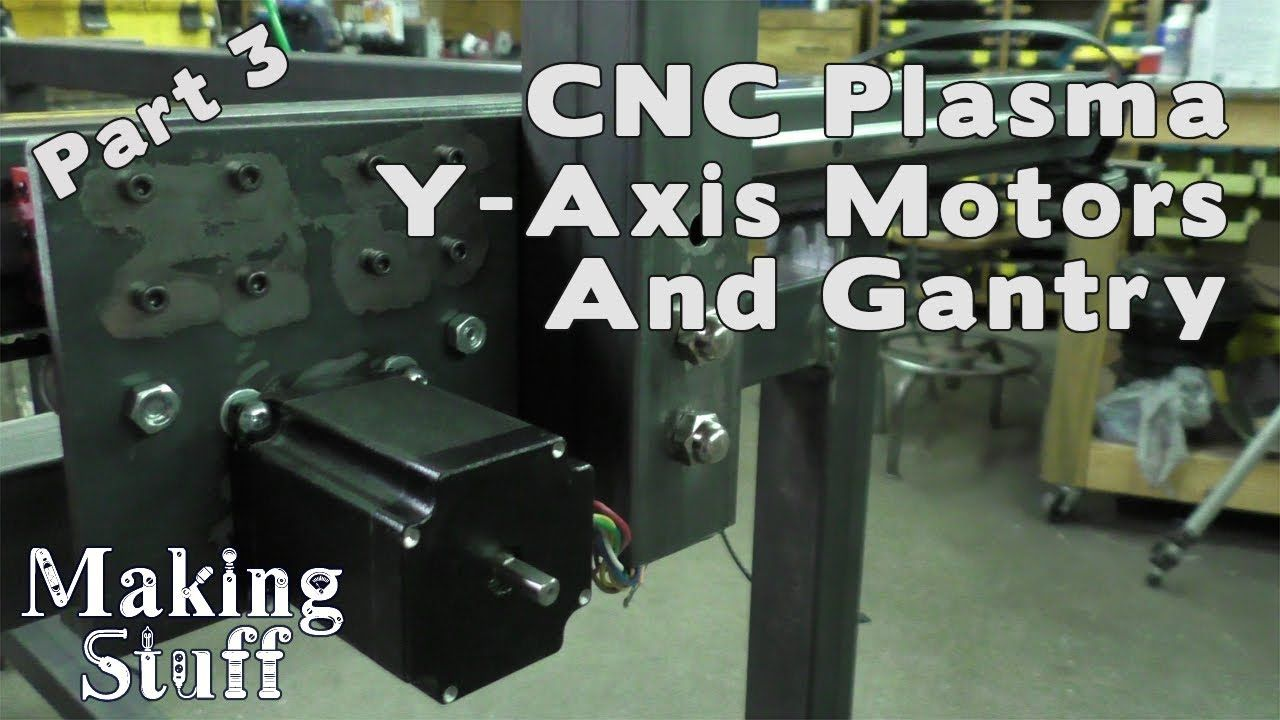 DIY CNC Plasma Table Build Part 3 Gantry and YAxis