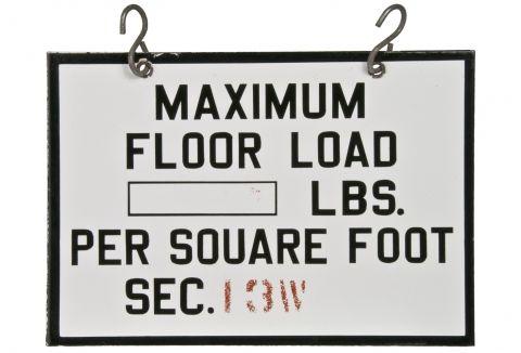 "Two-Sided Porcelain Enamel Sign ""Maximum Load"""