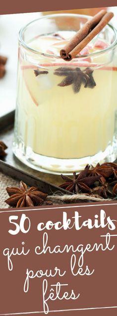 80 recettes qui changent pour vos cocktails de fêtes