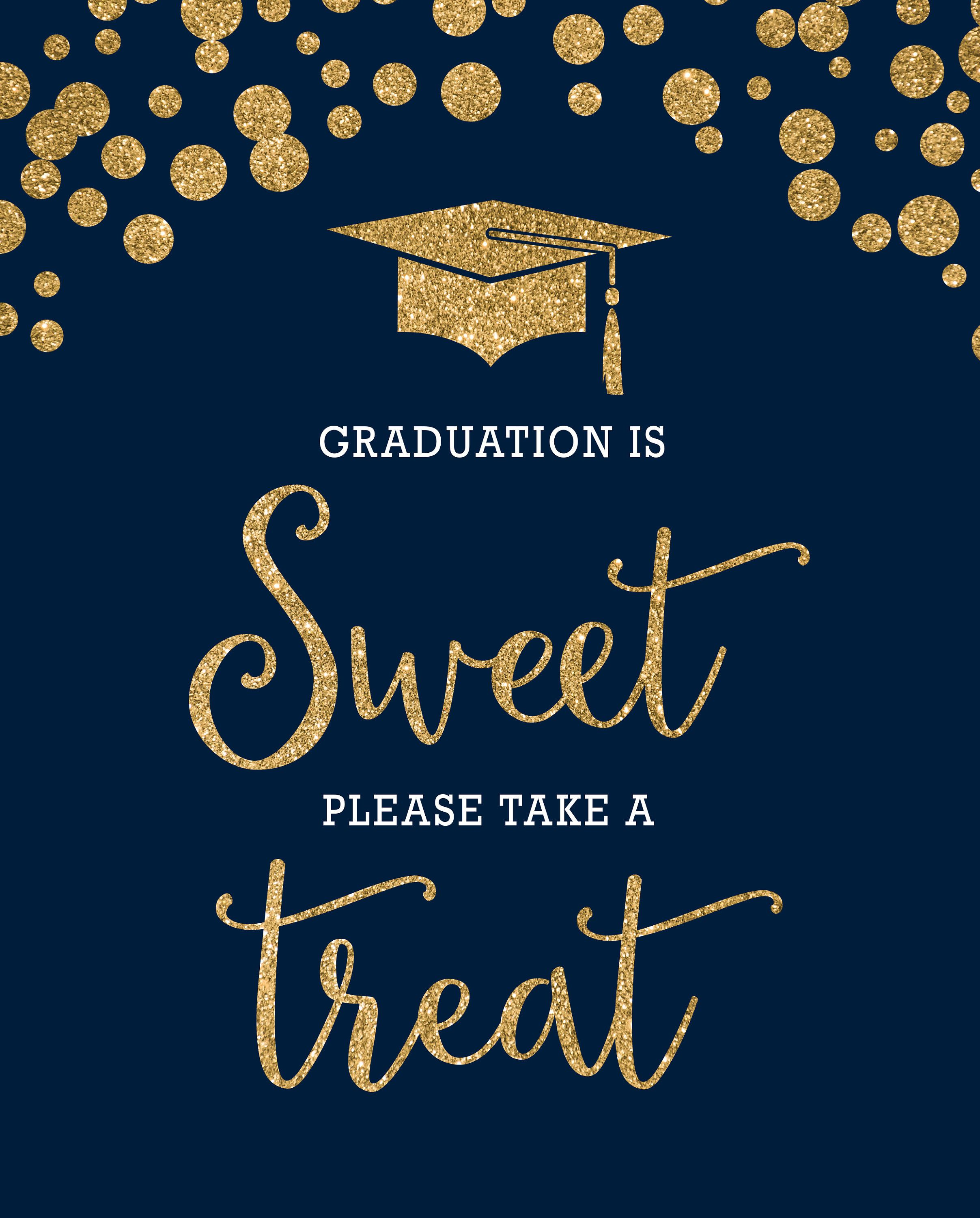 Printable Navy Blue And Gold Graduation Is Sweet Please Take A Etsy Grad Party Decorations Gold Graduation Party Grad Parties
