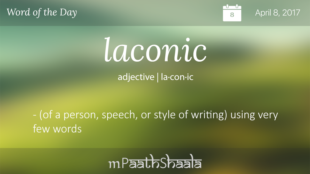 Definitions, Synonyms & Antonyms of laconic – Word of the ...