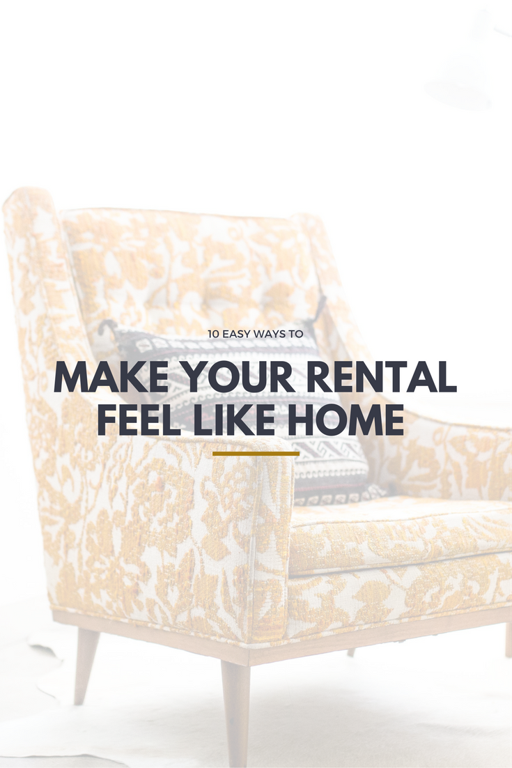 ways to make a rental feel like your own tucson the place at