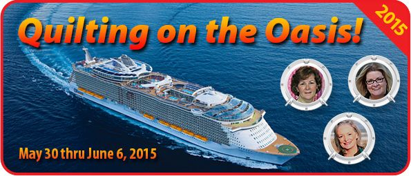 Stitchin' Heaven Travel: Quilting on the Oasis 2015 May 30 - June 6, 2015