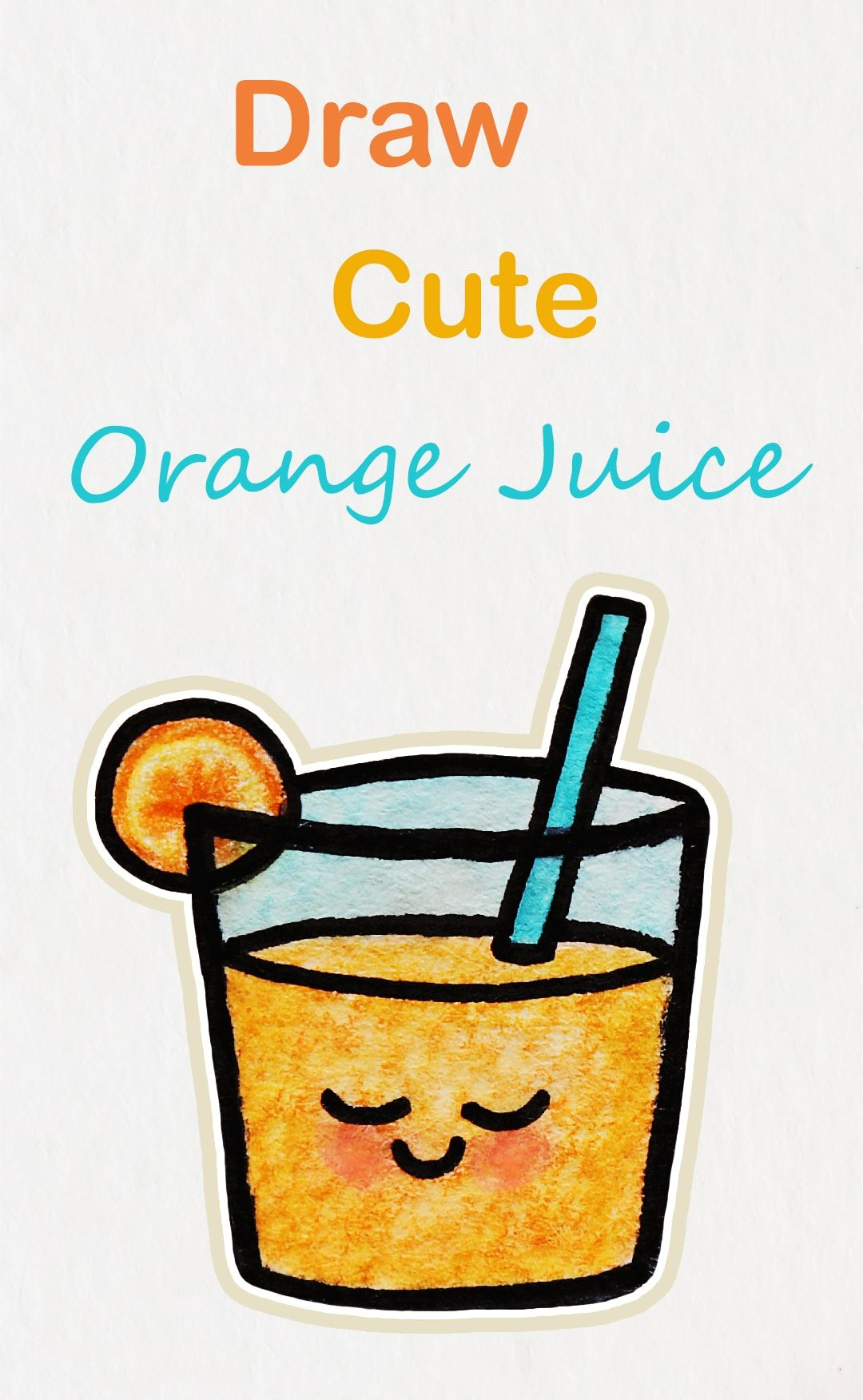 Learn how to draw so cute Orange Juice, easy step by step