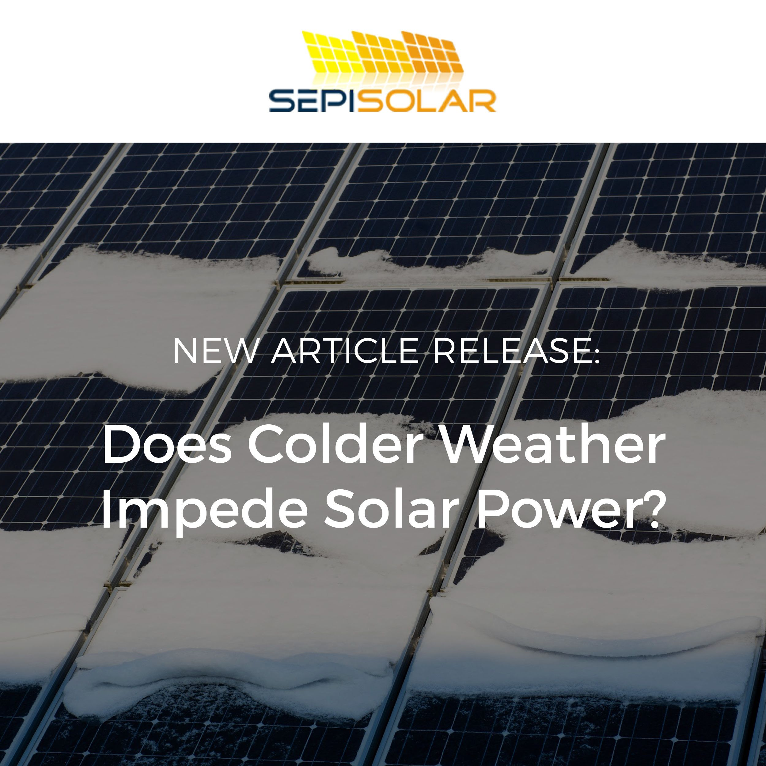 Does Cold Weather Impede Solar Power Solar System Design Solar Solar Power