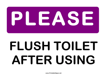 Printable Please Flush Toilet Sign Flush Toilet Toilet Sign Flush