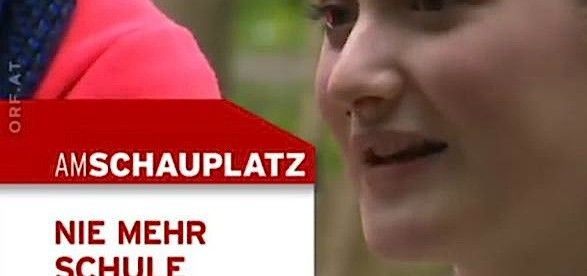 Nie Mehr Schule Orf Am Schauplatz Fernsehen Homeschool Blog