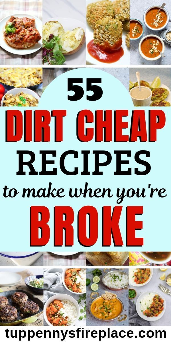 Photo of 55 Cheap And Easy Meals You Are Going To Love   TuppennysFIREplace