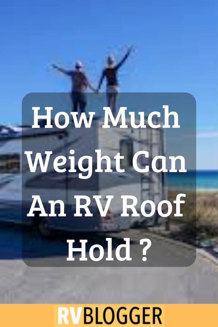 Can I Walk On My Rv Roof Truck Camper Magazine Rv Rv Life Hacks