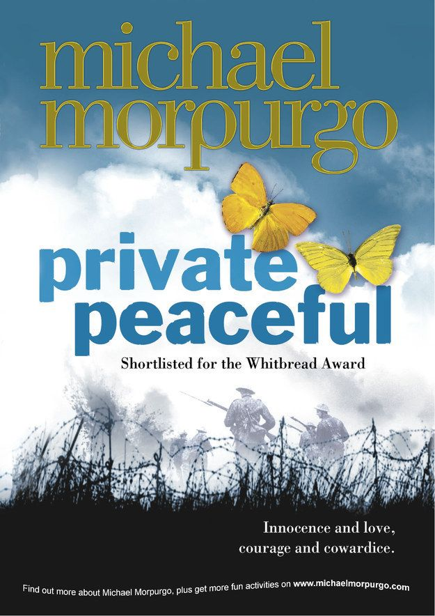 Private Peaceful By Michael Morpurgo Michael Morpurgo Books Michael Morpurgo Good Books