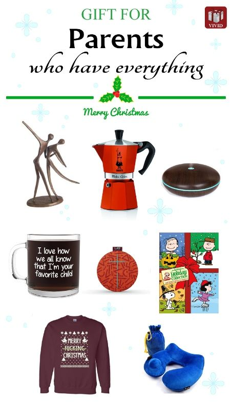 Gift ideas for the parents who have everything christmas