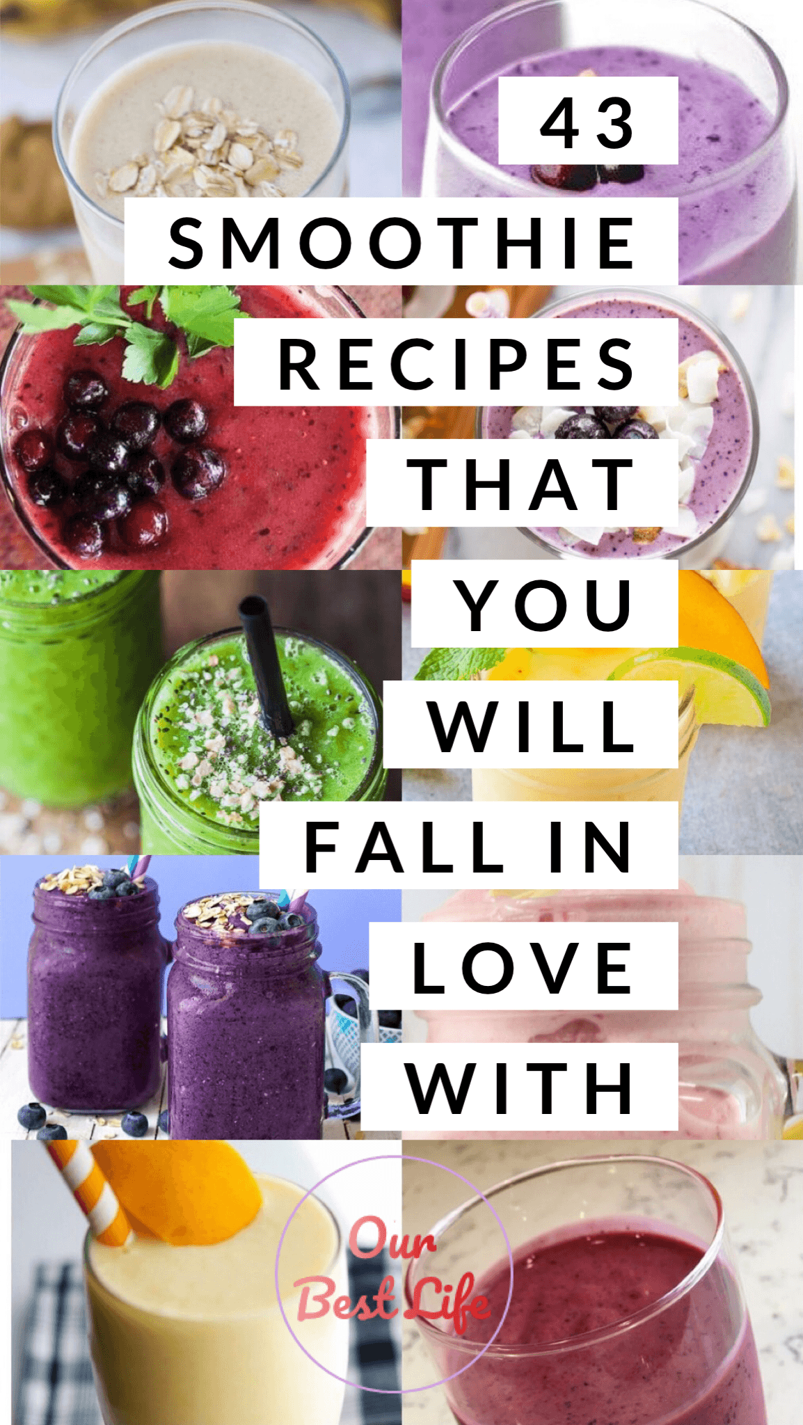 43 Smoothie Recipes That You Will Fall In Love With #fruitsmoothie