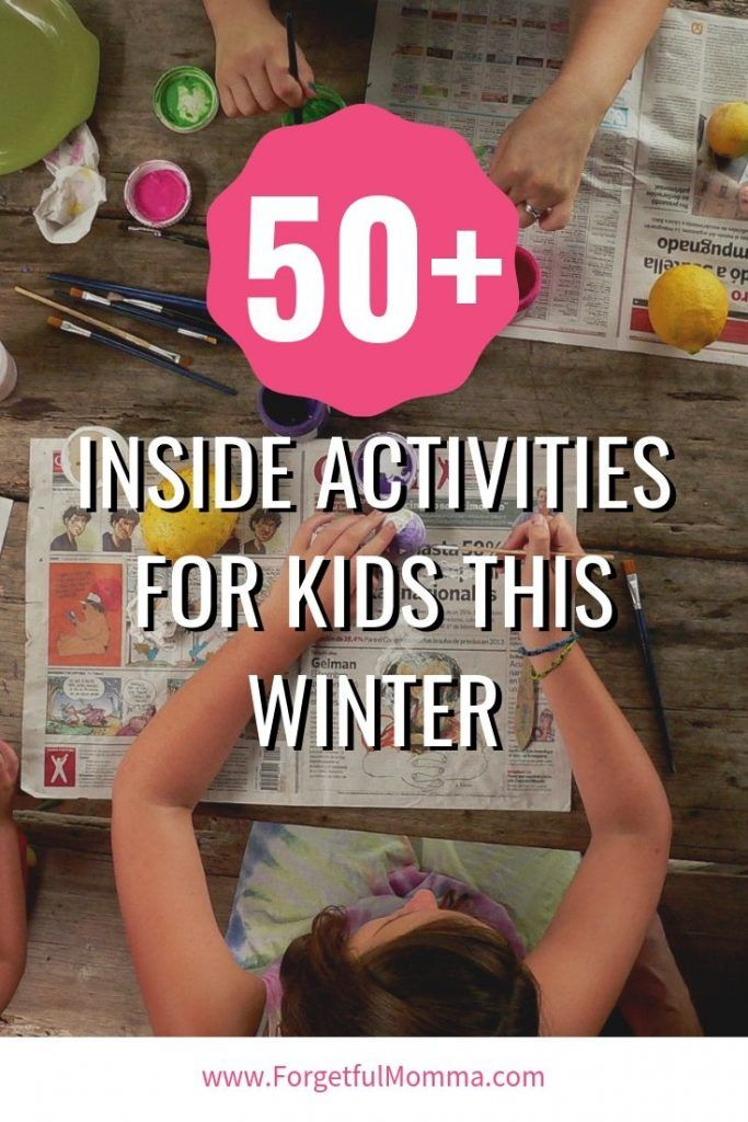 50+ Indoor Kids Activities Indoor activities for kids