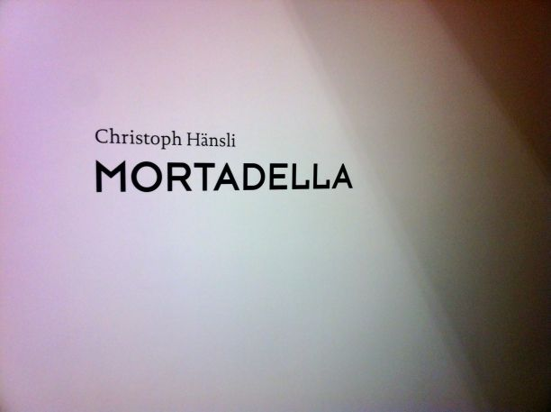'Mortadella and Other Works', Christoph Hänsli @ Nolan Judin Galerie, August 24th, 2012 | A repository of art events